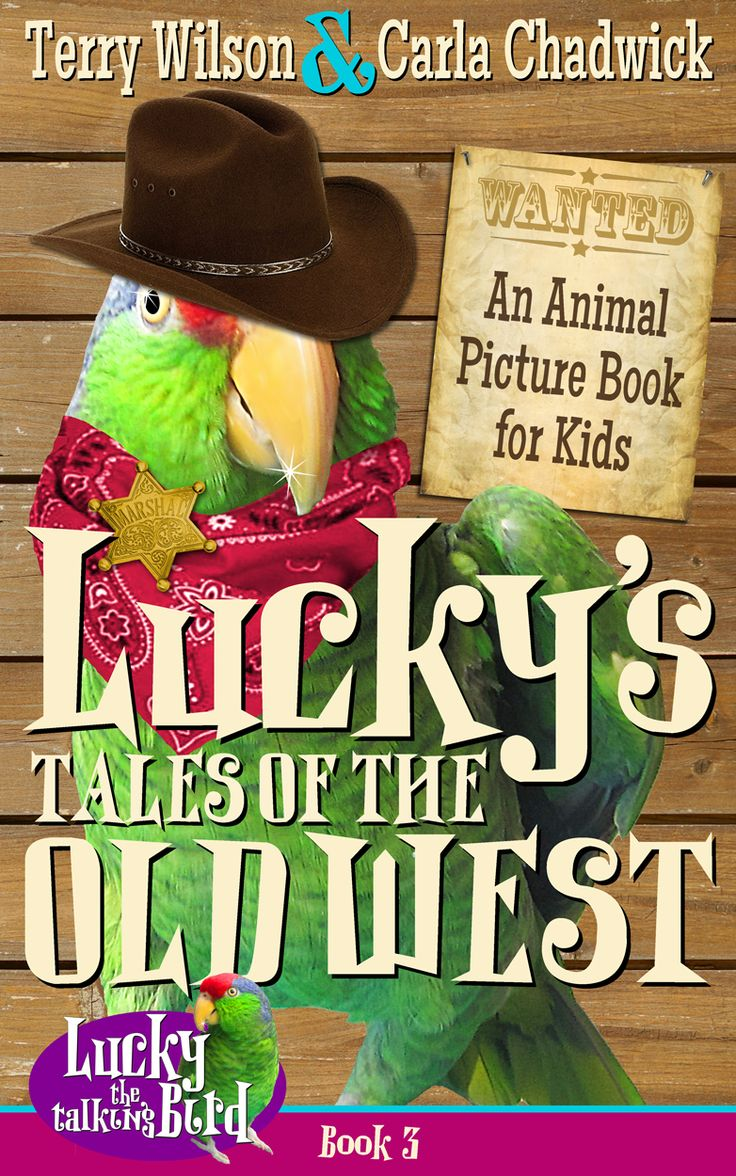 Lucky's Tales of the Old West | A Kindle book for kids, narrated by a rescued parrot