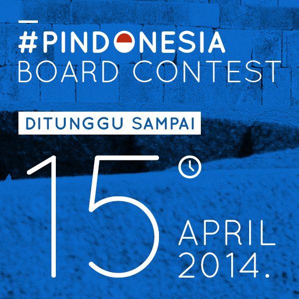 Batas waktu #PINdonesia Board Contest