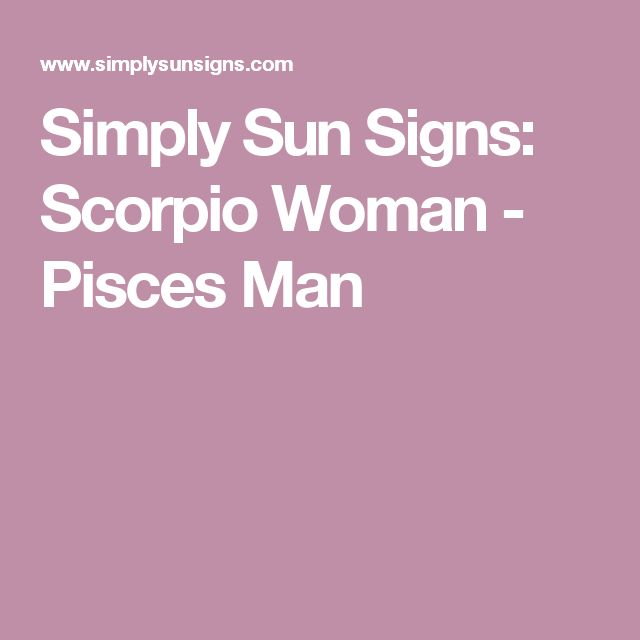 how to make a pisces man want you