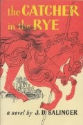 Of course, no list of Books Worth Reading would be complete without the Catcher in the Rye.