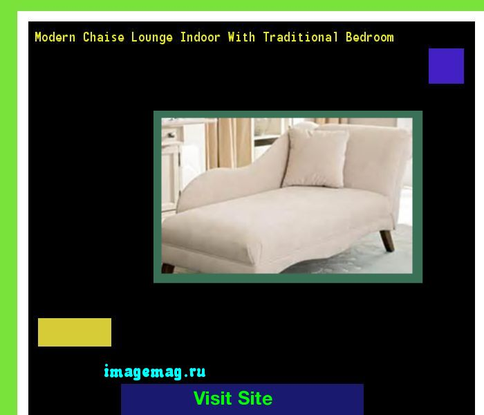 Modern Chaise Lounge Indoor With Traditional Bedroom 103751 - The Best Image Search