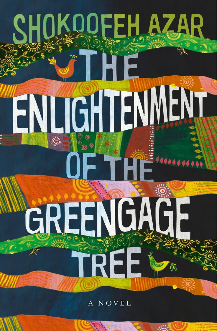 The Enlightenment of the Greengage Tree by Shokoofeh Azar. Cover designed by Debra Billson for Wild Dingo Press. Paintings by Shokoofeh Azar.