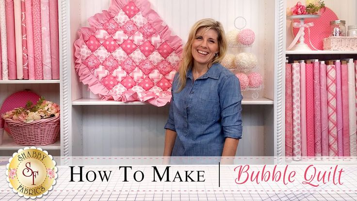 How to Make a Bubble Quilt   with Jennifer Bosworth of Shabby Fabrics- Follow along with this tutorial to learn how to make this classic quilt!
