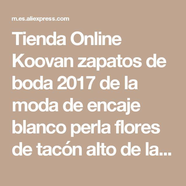 Tienda Online Koovan zapatos de boda 2017 de la moda de encaje blanco perla flores de tacón alto de las mujeres zapatos de novia zapatos de boda zapatos de las mujeres bombas | Aliexpress móvil