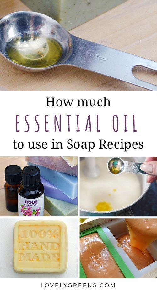 Essential oils for handmade soap recipes + how much to use in a batch #essentialoils #soapmaking #soaprecipe