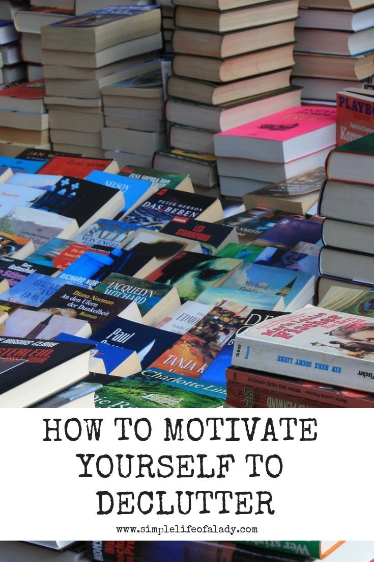 How To Get Motivated Declutter