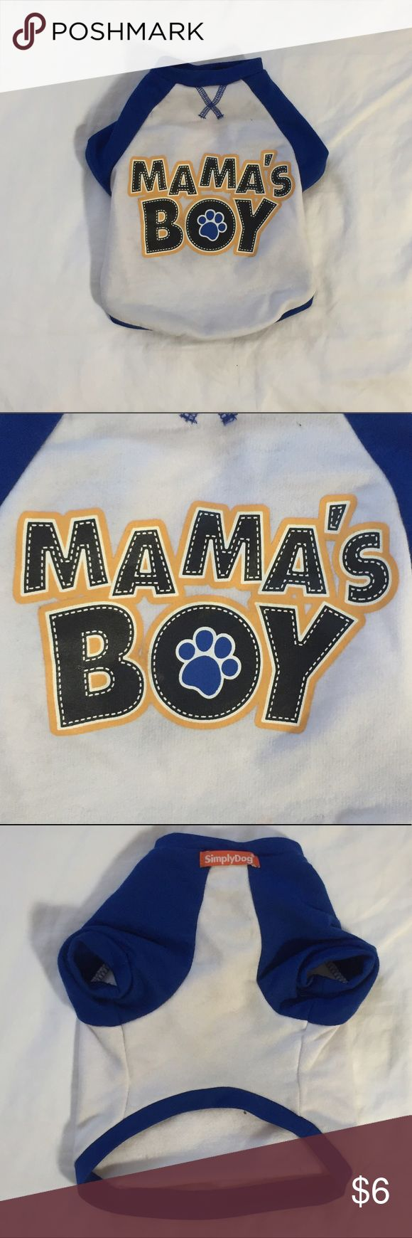"""🐾 Simply Dog T-Shirt 🐾 Puppies need fashion too! Small baseball tee for a dog less than 10 lbs. White with blue sleeves and """"Mama's Boy"""" graphic print. This is like new because it was purchased for a pup that thinks he's a wolf and refuses to wear clothes! 🐺 Simply Dog Other"""