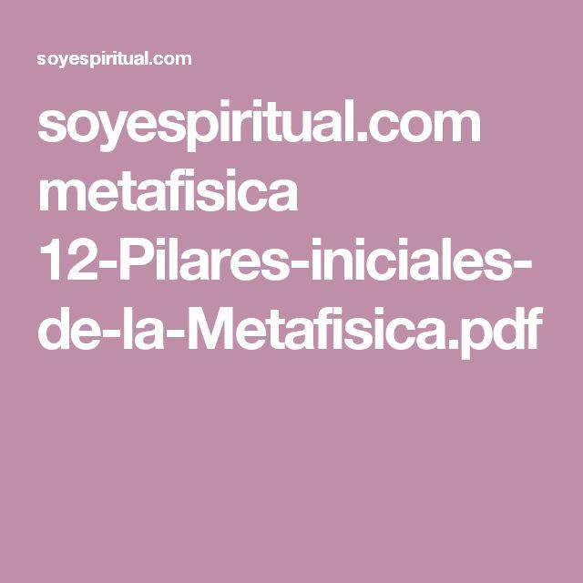 soyespiritual.com metafisica 12-Pilares-iniciales-de-la-Metafisica.pdf