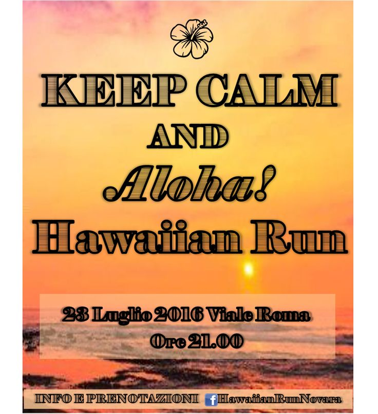 Keep Calm and Aloha! Hawaiian Run