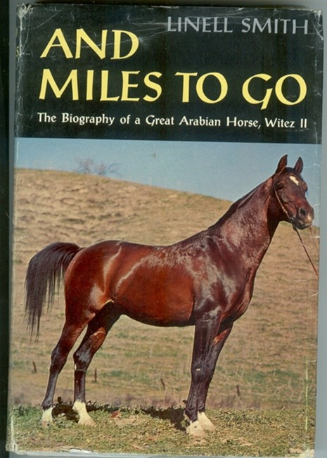 And Miles To Go, a remarkable story about survival: Poland during World War II, Janow Podlaski Stud Farm under Nazi control, and the Arabian stallion Witez II, who walked hundreds of miles to safety.
