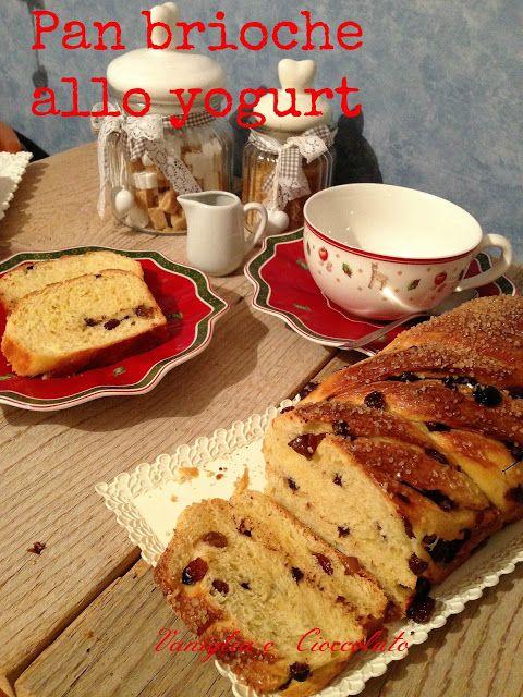 vaniglia e cioccolato: Pan brioche allo yogurt con uvetta e gocce di cioccolato (lievito madre)