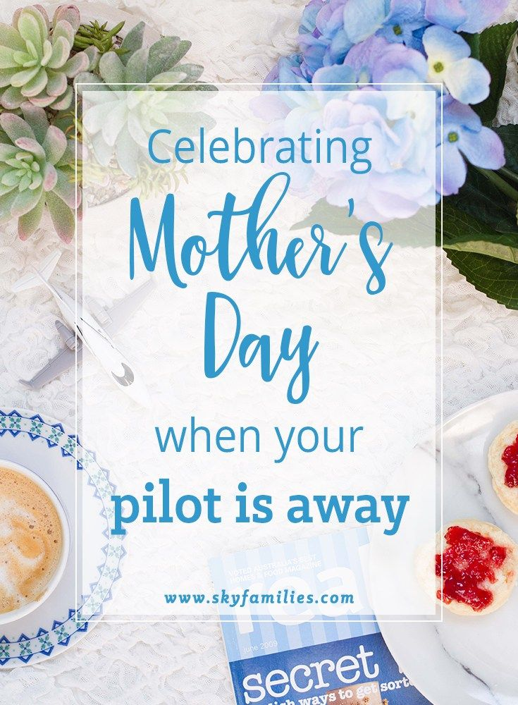 Good Ideas to help still celebrate Mother's Day even if you're on your own.