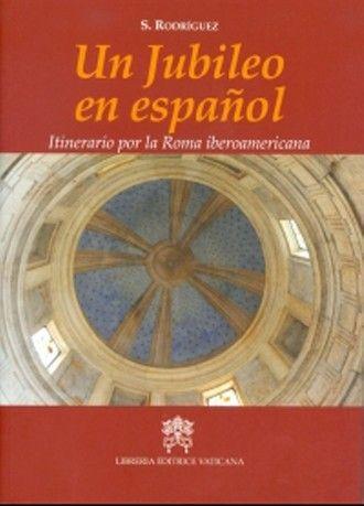 AskMe! PreguntaMe! ChiediMi! : UN JUBILEO EN ESPAÑOL Sergi Rodríguez López-Ros It...