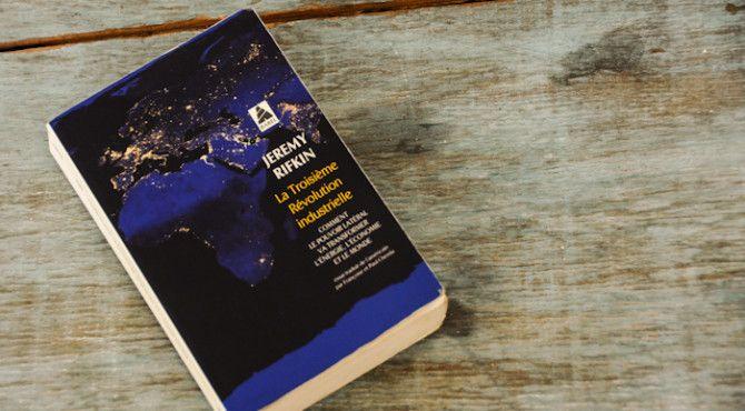 """""""La troisième révolution industrielle"""" de Jeremy Rifkin"""