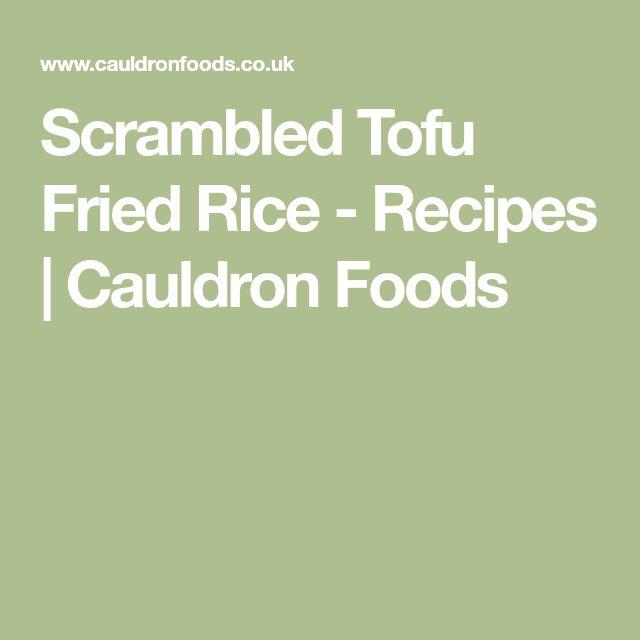 Scrambled Tofu Fried Rice - Recipes | Cauldron Foods