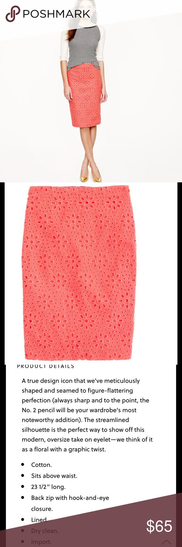 🆕 Pinwheel Eyelet Pencil💕🌸 Jcrew No.2 pencil shirt in a pinwheel eyelet.  Beautiful coral color. This shirt has Summer written all over it.  Perfect for your summer wardrobe. Like new condition. Make me a reasonable offer. J. Crew Skirts Pencil
