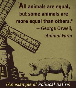 Animal Farm, by George Orwell, is a book of satire on equality, where all the farm animals live free from their human masters' tyranny, and instead mastered by a group of pigs, symbolizing the members of our government. http://www.newyorker.com/magazine/2003/01/27/honest-decent-wrong