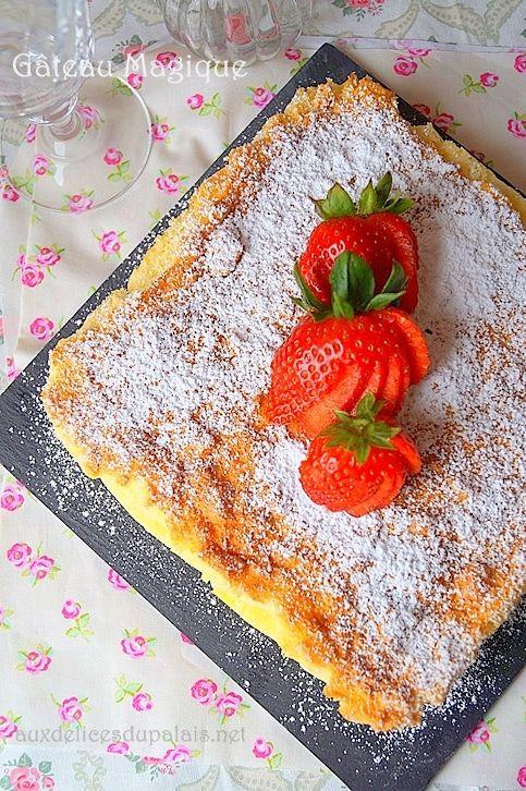 Gâteau Magique Facile Cuisine Française French Food Desserts