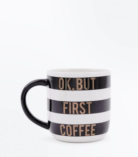 Black And White First Coffee Slogan Mug | New Look