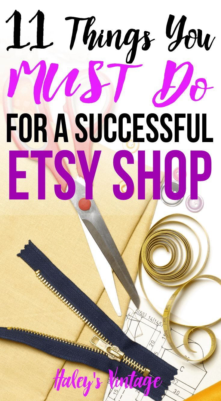 11 Things You MUST Do For a Successful Etsy Shop - Having a successful Etsy shop does not happen by chance! Read my tips if you are ready to push your Etsy shop to the next level and become a success too.