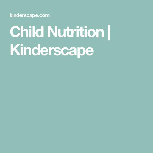 Child Nutrition | Kinderscape