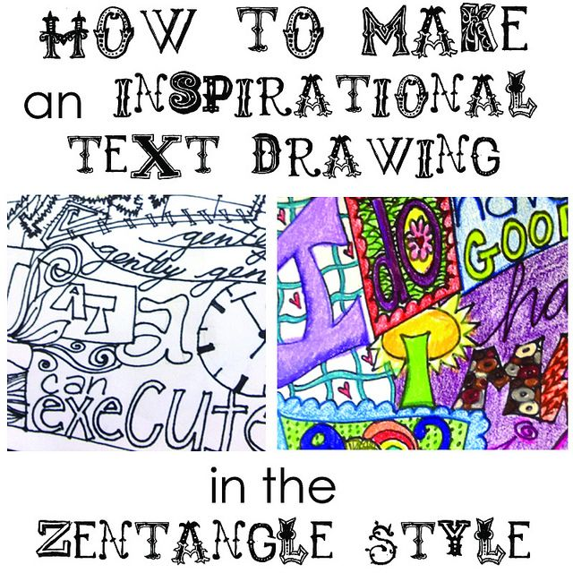 How To Make an Inspirational Text Drawing in the Zentangle Style by elysianstudiosart, via Flickr