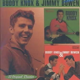 Buddy Knox/J Bowen - Buddy Knox: Buddy Knox & Jimmy Bowen