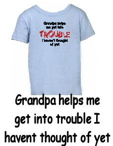 Adorable Toddler Tshirt - Grandpa helps me get into trouble I haven't thought of yet! Get yours now!