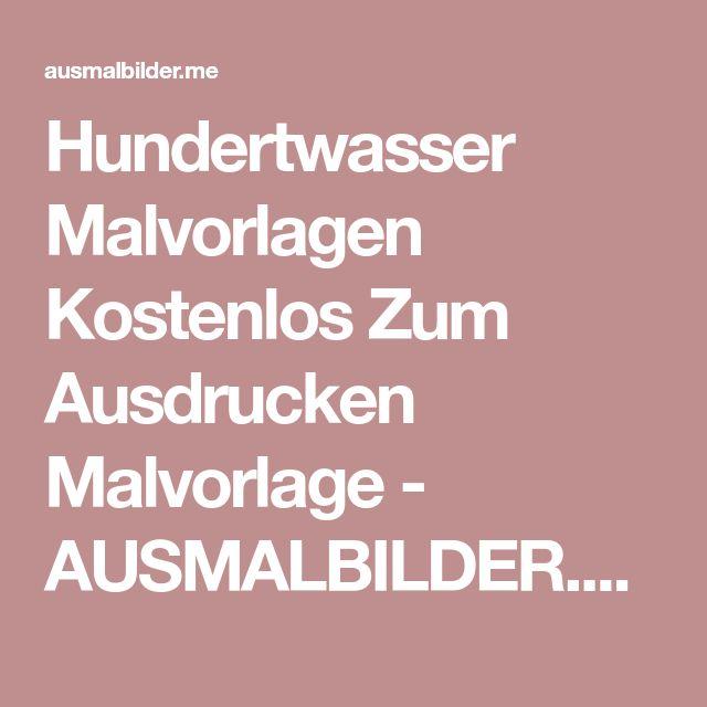 Hundertwasser Malvorlagen Kostenlos Zum Ausdrucken Malvorlage - AUSMALBILDER.ME