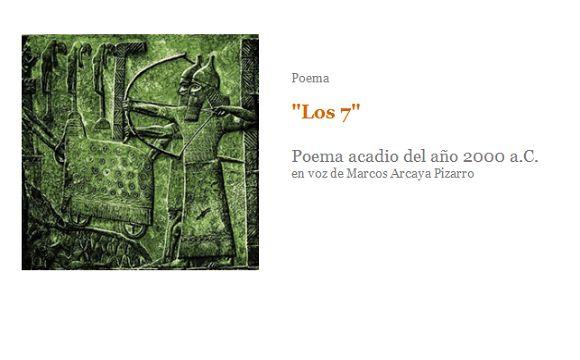"""Poema. """"Los 7"""". Poema acadio del año 2000 a.C. Texto + lectura en audio"""