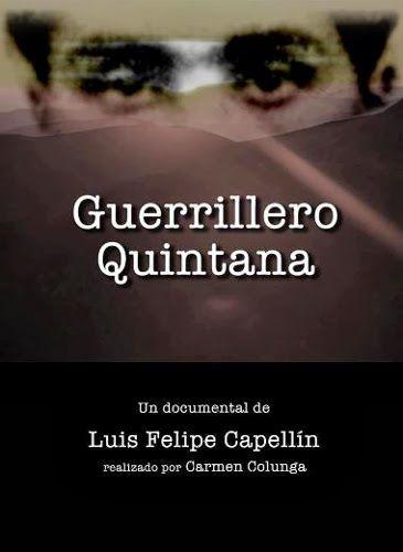 """El domingo 2 de noviembre a las 20:30 el Cine del Centro Niemeyer de Avilés acogerá la proyección del documental """"Guerrillero Quintana"""" ."""