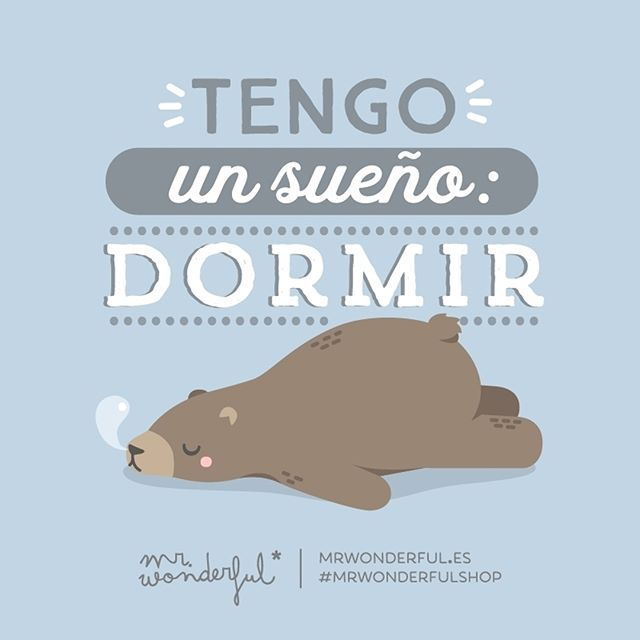 ¡Fuera alarmas que es domingo! #felizdomingo #mrwonderfulshop  I have a dream: to sleep. No alarms, it is Sunday!