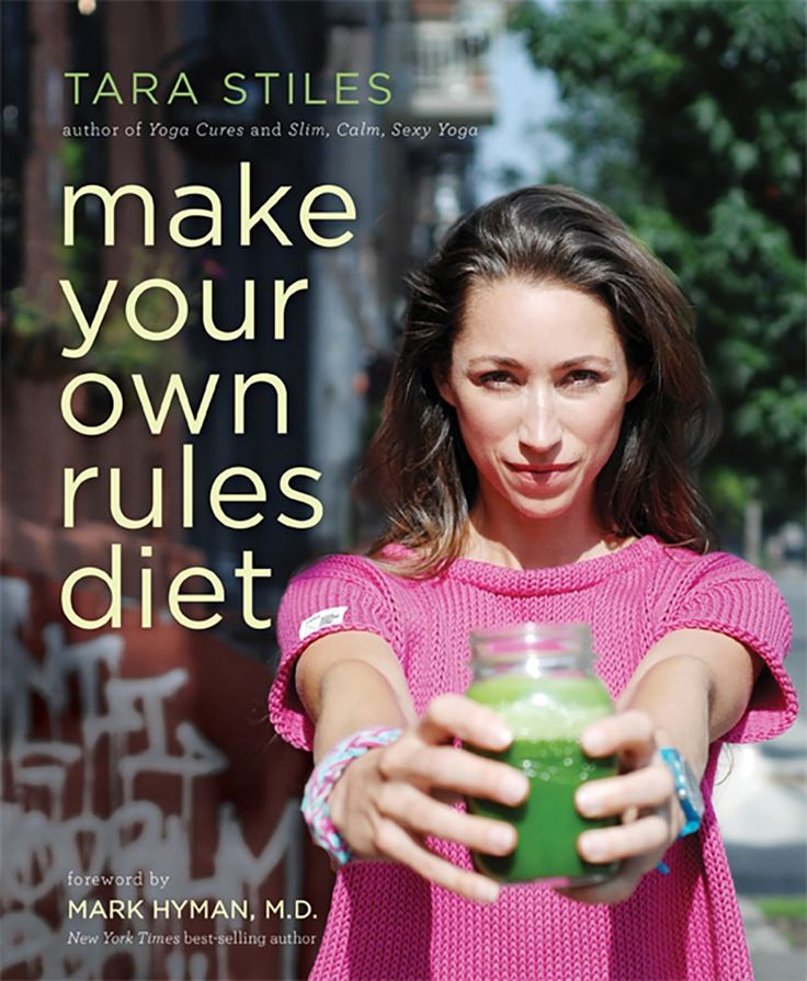 Make Your Own Rules Diet - Tara Stiles