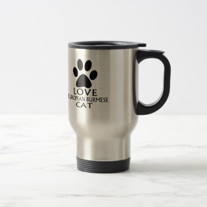 LOVE EUROPEAN BURMESE CAT DESIGNS TRAVEL MUG - decor gifts diy home & living cyo giftidea