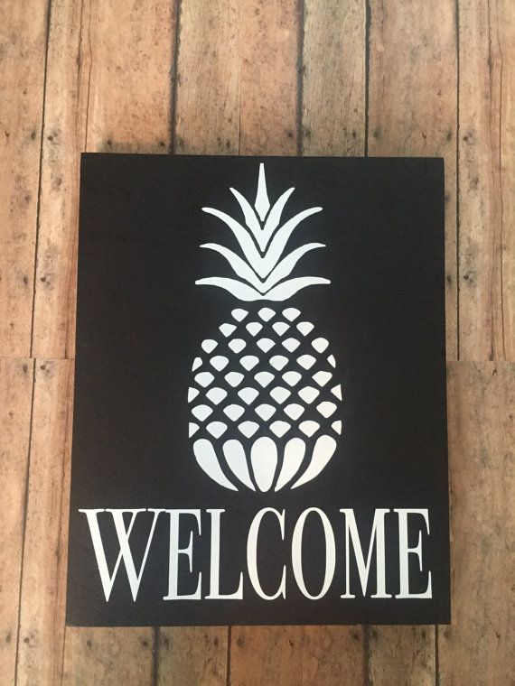 A light-weight wooden sign . Welcome sign with a pineapple. You can pick the size, color of wood, and color of vinyl ( see image 2 for options)