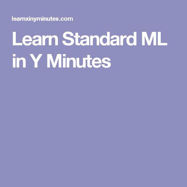 Learn Standard ML in Y Minutes