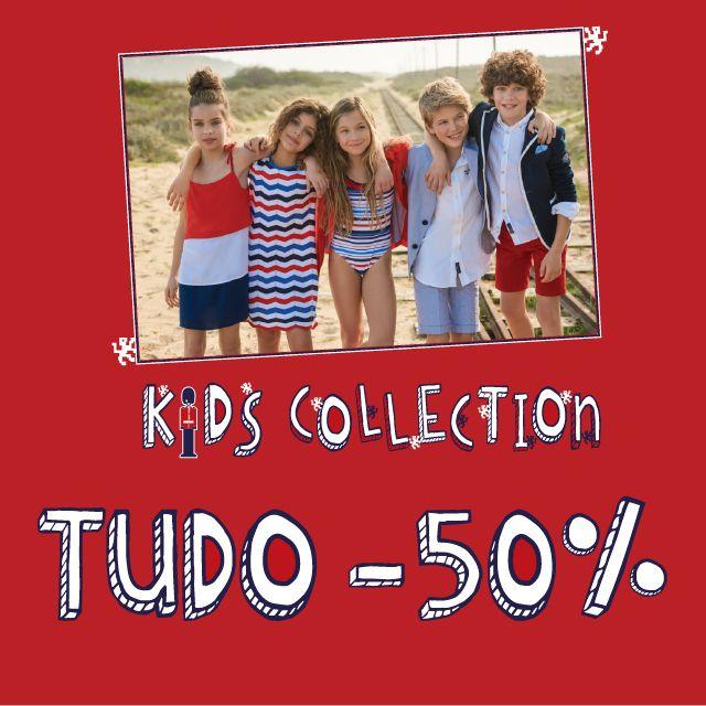 -50% em Toda a Coleção Boy & Girl Spring Summer Collection Já disponível na sua Loja Lion of Porches e Loja Online www.lionofporches.pt