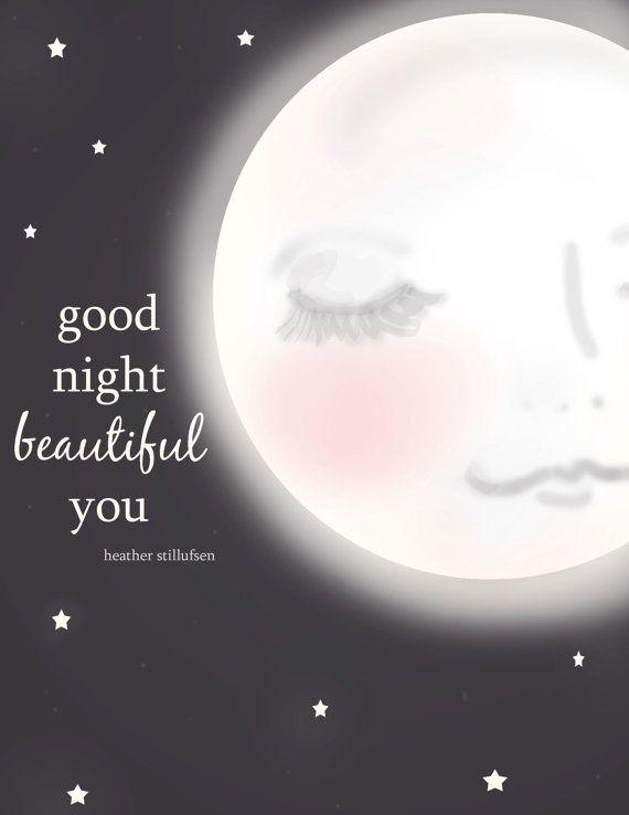 Moon Art   Good Nigh Beautiful You Digital by RoseHillDesignStudio