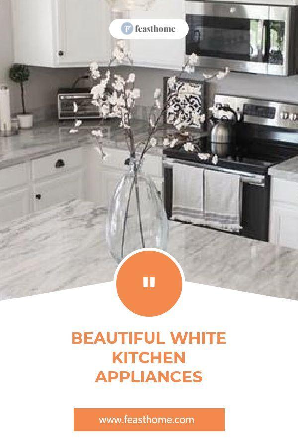 Beautiful White Kitchen Appliances In 2020 White Kitchen Appliances White Kitchen Kitchen Appliances