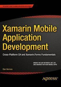Xamarin Mobile Application Development – pdf – Free IT eBooks Download #mobile #application #development #books http://ohio.remmont.com/xamarin-mobile-application-development-pdf-free-it-ebooks-download-mobile-application-development-books/  # Xamarin Mobile Application Development Author: Dan Hermes ISBN-10: 978-1484202159 Year: 2015 Pages: 432 Language: English File size: 7.09 MB File format: PDF Category: C# Book Description: Xamarin Mobile Application Development is a hands-on…