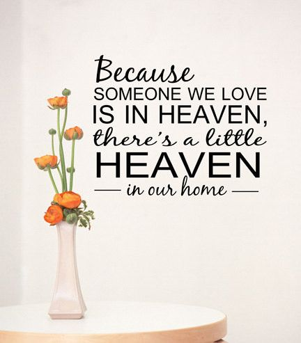 Because Someone We Love Is In Heaven Quote Sticker Vinyl Wall Decal Sticker