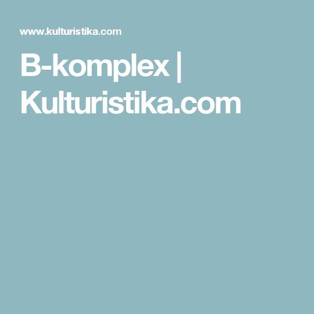 B-komplex   Kulturistika.com