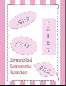 The 334 best french freebies images on pinterest french teaching this free exercise involves scrambled sentences using the 4 most common verbs in the french language aller tre avoir faire put all of the words in the fandeluxe Images
