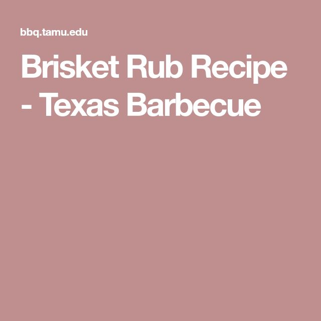 Brisket Rub Recipe - Texas Barbecue