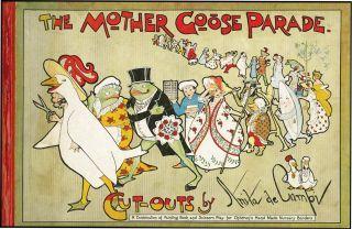 Mother Goose Parade, Cut-Outs by Anita de Campi. Chicago: Reilly & Britton (1914).