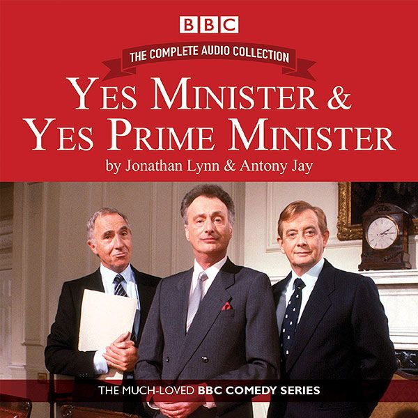 The Complete Yes Minister and Yes Prime Minister