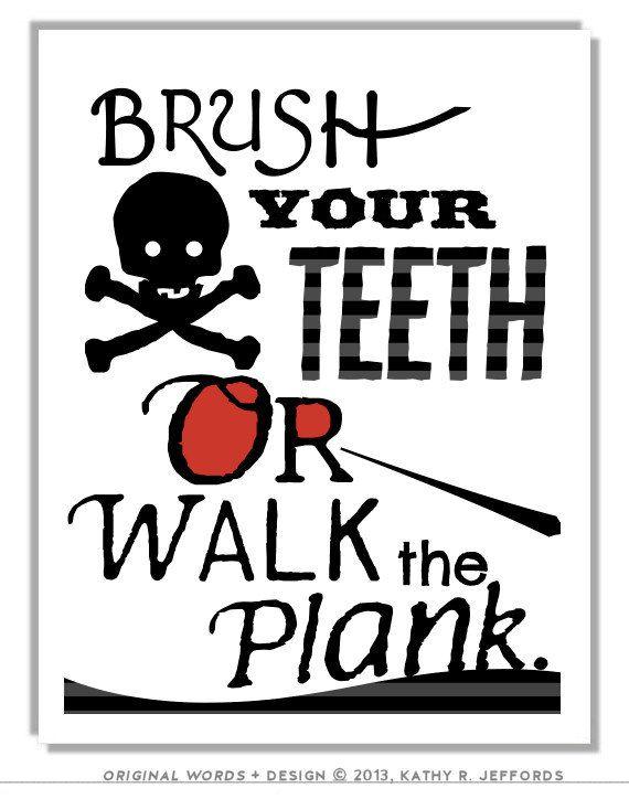 Brush Your Teeth Print. Little Boy Pirate Bathroom Art. Children's Bathroom Decor. Kids Pirate Themed Bathroom Reminder Sign. Walk The Plank...