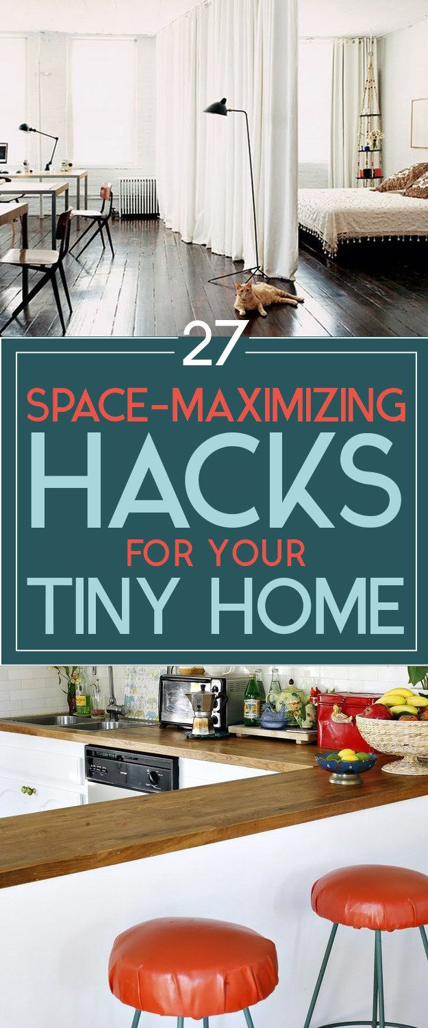 27%20Tips%20And%20Hacks%20To%20Get%20The%20Most%20Out%20Of%20Your%20Tiny%20Home