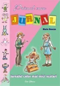 Primul meu jurnal: jurnalul celor mai mici scolari, http://www.e-librarieonline.com/primul-meu-jurnal-jurnalul-celor-mai-mici-scolari/