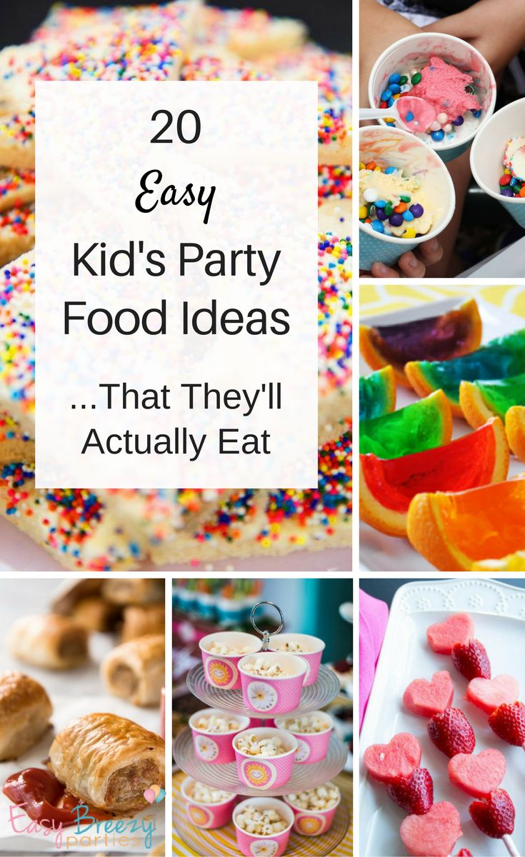Top 20 easy kids party food ideas - that the kids will actually eat! Simple and yummy kids party foods that won't get left on the plate. By Easy Breezy Parties